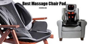Best Massage Chair Pad 2021: Top Brands Review