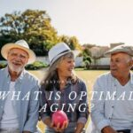 What Is Optimal Aging Demographics and definitions 2021