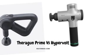 Theragun Prime Vs Hypervolt (2021): Which Is Better And Why?
